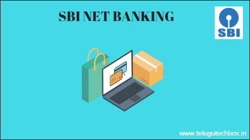 State Bank Of India– SBI Net Banking In Telugu 2019