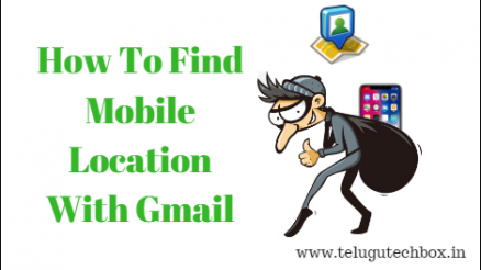 How To Find Mobile Location With Gmail